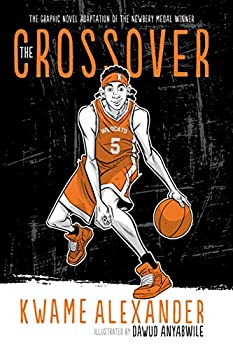 The Crossover Graphic Novel The Crossover Series