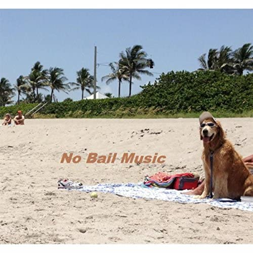 No Bail Music