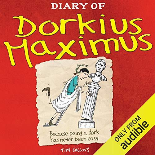Diary of Dorkius Maximus cover art