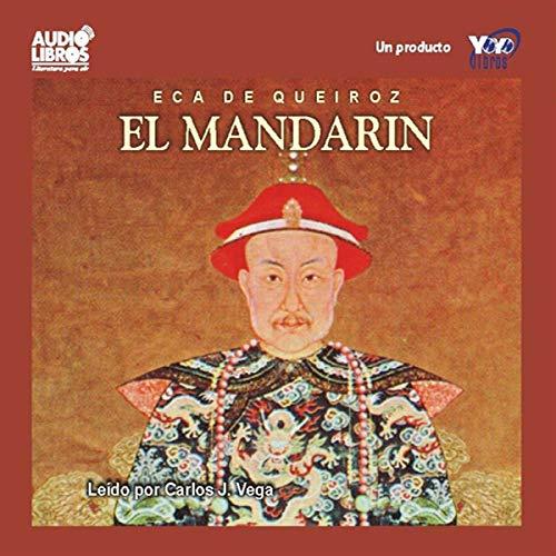 El Mandarin [The Mandarin] audiobook cover art