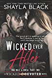 Wicked Ever After (One-Mile and Brea, Part Two) (Wicked & Devoted)