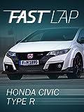Fast Lap: Honda Civic Type R