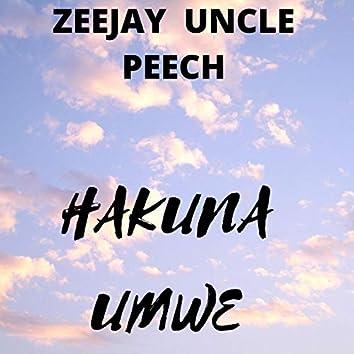 Hakuna Umwe (feat. ZeeJay Uncle Peech)