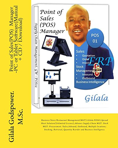 Point of Sales(POS) Manager -PC or Tablet Software(Manual + CD / Download): Business/Store/Restaurant Management(MGT): Gilala POS01, Spread Sheet ... Procurement /Sales;Inbound, Outbound, Multipl
