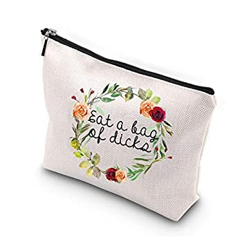WCGXKO Novelty Cosmetics Bag For Friends Eat A Bag Of Dicks Naughty Adult Humor Gift for Her
