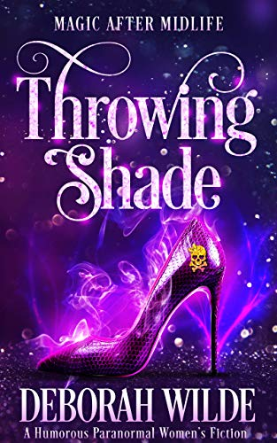 Throwing Shade: A Humorous Paranorm…