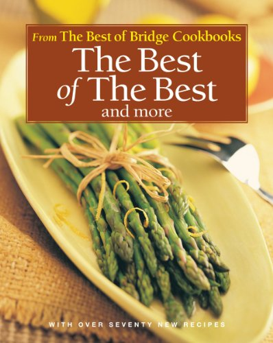 The Best of the Best and More (Best of Bridge Cookbooks)