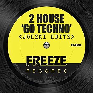 Go Techno - Joeski Edits