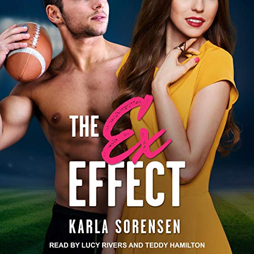 The Ex Effect Audiobook By Karla Sorensen cover art