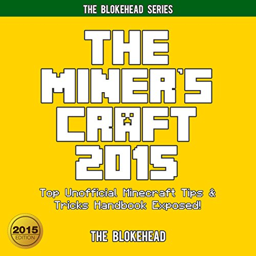 The Miner's Craft 2015 audiobook cover art