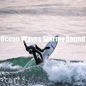 Ocean Waves Stormy Sound