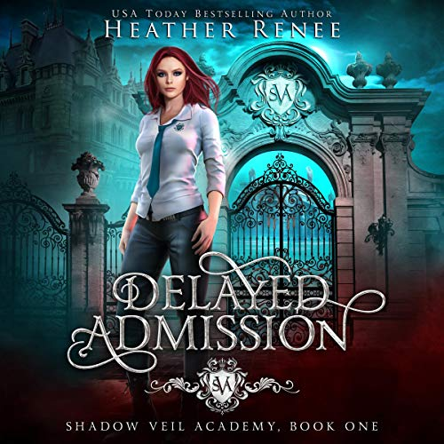 Delayed Admission Audiobook By Heather Renee cover art