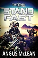 Stand Fast: In uncertain times, who will survive? (Early Warning)