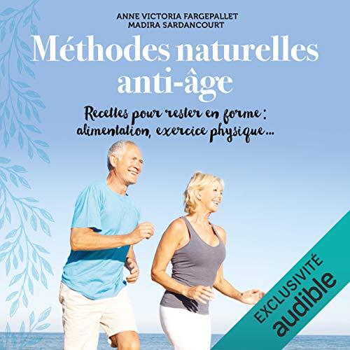 Méthodes naturelles anti-âge audiobook cover art