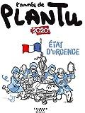 L'année de Plantu 2020 - État d'urgence