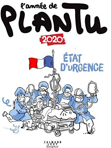 L'année de Plantu 2020 - État d'urgence (French Edition)