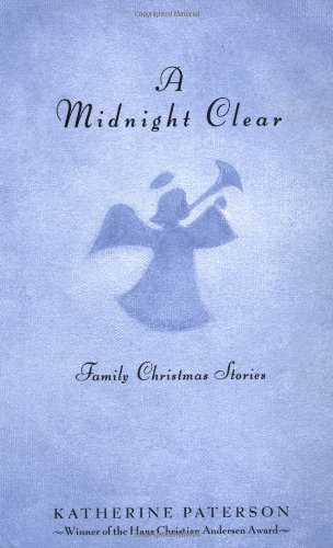 A Midnight Clear: More Family Christmas Storiesの詳細を見る