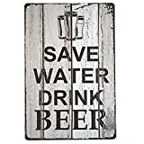 INNAPER Save Water Drink Beer TIN Sign Bar...
