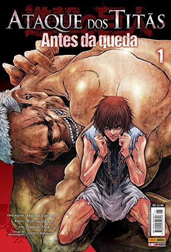 Ataque dos Titãs - Antes da Queda - Volume 01