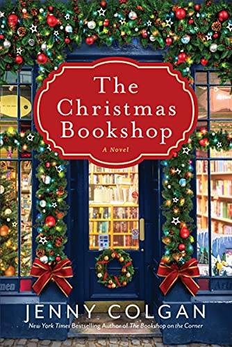 Compare Textbook Prices for The Christmas Bookshop: A Novel  ISBN 9780063143258 by Colgan, Jenny