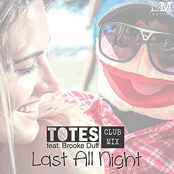 Last All Night (feat. Brooke Duff) [Club Mix]