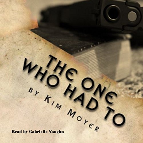 The One Who Had To audiobook cover art