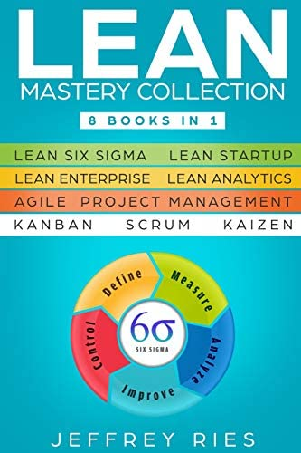 Lean Mastery Collection 8 Books in 1 Lean Six Sigma Lean Startup Lean Enterprise Lean Analytics product image