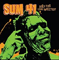 Does This Look Infected by SUM 41 (2012-03-27)