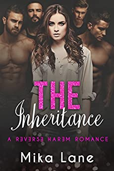 The Inheritance: A Husband Wanted Romance (The Contemporary Reverse Harem Collection Book 1) by [Mika Lane]
