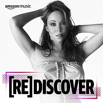 REDISCOVER Mariah Carey
