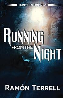 Running from the Night: Hunter's Moon