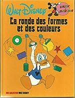 La Ronde des formes et des couleurs (Jouons à apprendre) de Claude Voilier