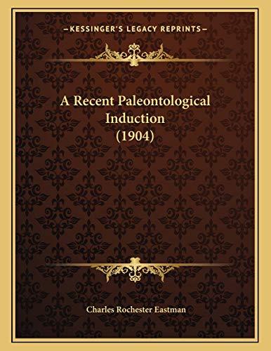 A Recent Paleontological Induction (1904)