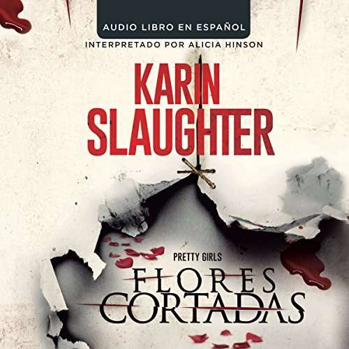 Flores Cortadas [Pretty Girls] audiobook cover art