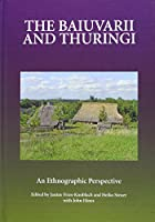 The Baiuvarii and Thuringi: An Ethnographic Perspective (Studies in Historical Archaeoethnology)