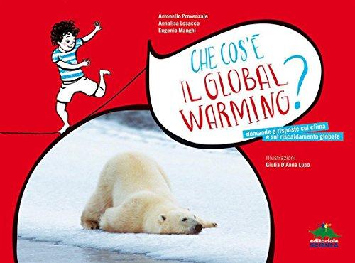 Che cos'è il Global warming? (A tutta scienza) by Antonello Provenzale