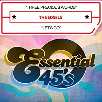 Three Precious Words / Let's Go (Digital 45)