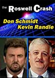 An Evening with Don Schmitt and Kevin Randle - UFOs and Roswell