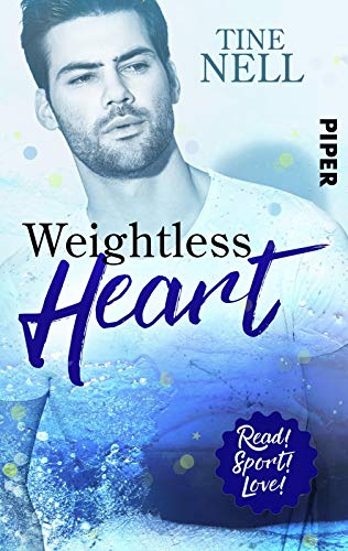 Weightless Heart (Read! Sport! Love!): Roman