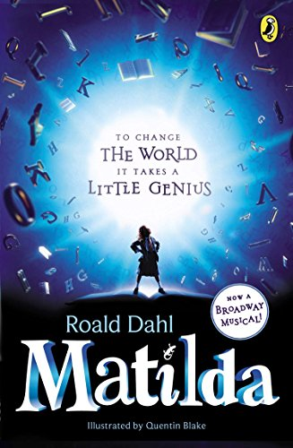 Compare Textbook Prices for Matilda: Broadway Tie-In Media tie-in Edition ISBN 9780142425381 by Dahl, Roald,Blake, Quentin