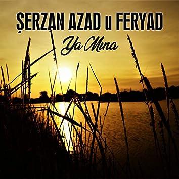 Ya Mına (feat. Feryat)