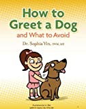 Free Kindle Book: How to Greet a Dog