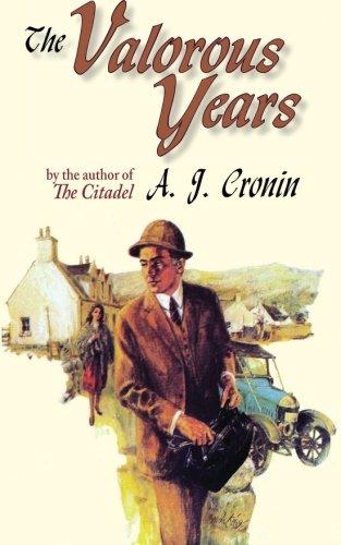 The Valorous Years