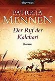 Der Ruf der Kalahari: Roman (Die große Afrika Saga, Band 1)