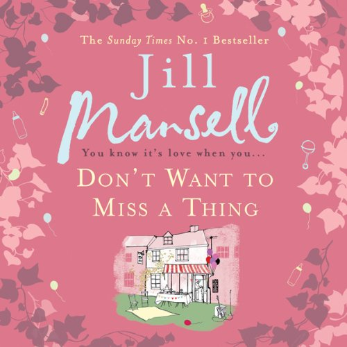 Don't Want to Miss a Thing audiobook cover art