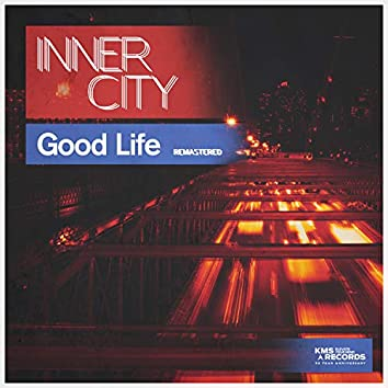 Good Life (Remastered)