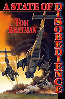 A State of Disobedience by [Tom Kratman]