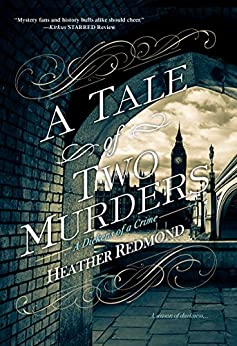 A Tale of Two Murders (A Dickens of a Crime Book 1) by [Heather Redmond]