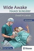 Wide Awake Hand Surgery (2015-12-29)