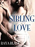 Sibling Love (Taboo Forbidden Erotica)